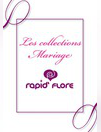 Catalogues & collections Rapid'Flore REDON : Les collections mariage
