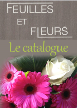 Catalogues et collections Feuilles et Fleurs : Feuilles et Fleurs : Le catalogue