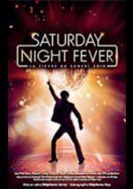 Promos et remises Carrefour Spectacles : Offre de lancement : Saturday Night Fever -30%