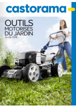 Catalogues et collections Castorama : Guide 2016 Outils motorisés du jardin