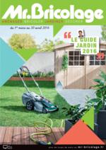 Prospectus Mr Bricolage : Le guide jardin 2016