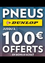 Promos et remises Speedy : Pour l'achat de pneus Dunlop, recevez jusqu'à 100€ en bons d'acha