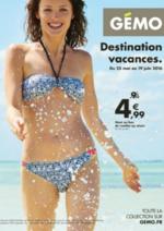Prospectus Gemo : Destination vacances