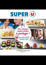 Prospectus Super U : Des saveurs toutes prêtes à partager !