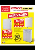 Prospectus Bricomarché : ARRIVAGES !