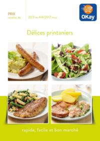 Prospectus OKay Supermarchés ETTERBEEK : Délices printaniers