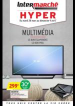 Prospectus Intermarché Hyper : Opération Multimedia, le bon équipement, le bon prix