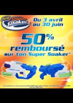 Promos et remises  : 50% remboursé sur ton Super Soaker