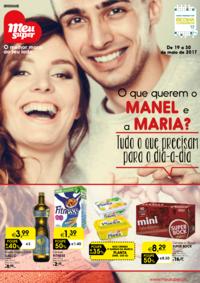 Folhetos Meu Super Lisboa Areeiro : O que querem o Manel e a Maria? Tudo o que precisam para o dia-a-dia