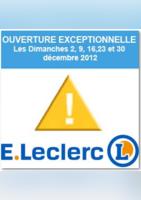 Les Ouvertures Exceptionnelles de Décembre - E.Leclerc