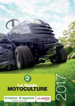 Guides et conseils  : Le guide motoculture 2017
