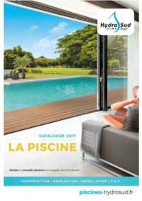 Catalogues et collections Hydrosud PLAISIR : Catalogue Piscine 2017