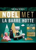 Prospectus Monoprix : Noël met la barre hotte : les jouets