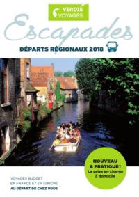 Catalogues et collections Verdié Voyages Tarbes : Escapades, départs régionaux 2018