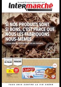 Prospectus Intermarché Super Carignan : Si nos produits sont si bons, c'est parce que nous les fabriquons nous-mêmes