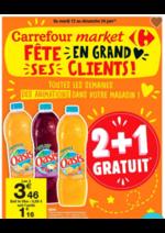 Prospectus Carrefour Market : Carrefour Market fête en grand ses clients!