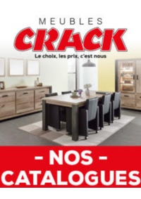 Prospectus Meubles Crack : Nos catalogues