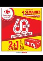 Promos et remises Carrefour Market : 2 + 1 OFFERT