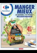 Prospectus Carrefour : MANGER MIEUX AU QUOTIDIEN, C'EST POSSIBLE