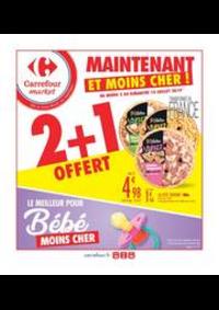 Prospectus Carrefour Market NOISY LE SEC : 2 + 1 OFFERT
