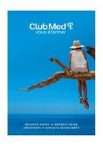 Promos et remises  : CLUB MED RESORTS NEIGE & SOLEIL
