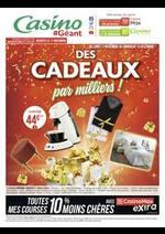 Prospectus Géant Casino : Des cadeaux par milliers !