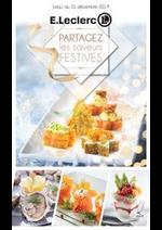Prospectus E.Leclerc : PARTAGEZ les saveurs FESTIVES