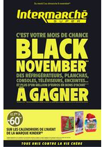 Prospectus Intermarché Super : BLACK NOVEMBER