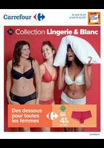 Prospectus Carrefour : Collection Lingerie & Blanc
