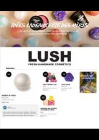 Prospectus Lush Paris : Idées cadeaux fête des mères