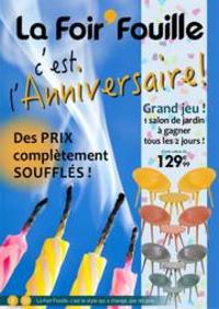 Prospectus La Foir'Fouille : La Foir'Fouille c'est L'anniversaire!